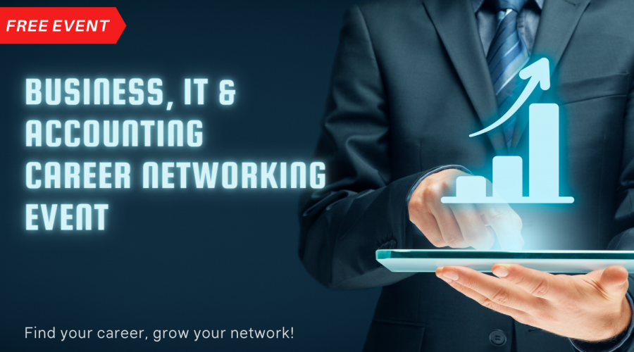 Business, IT & Accounting Career Networking Event