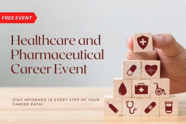 Healthcare and Pharmaceutical Career Event
